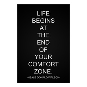 life_begins_at_the_end_of_your_comfort_zone_poster-r51d0c740ac704ffa883d6934385062ca_wwa_8byvr_512